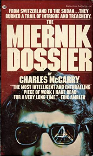 The Mernik Dossier: Charles McCarry