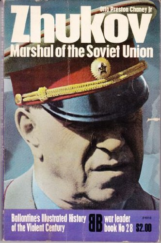 Zhukov, Marshal of the Soviet Union (Ballantine's: Otto Preston Chaney,