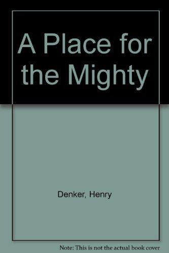 9780345240514: A Place for the Mighty