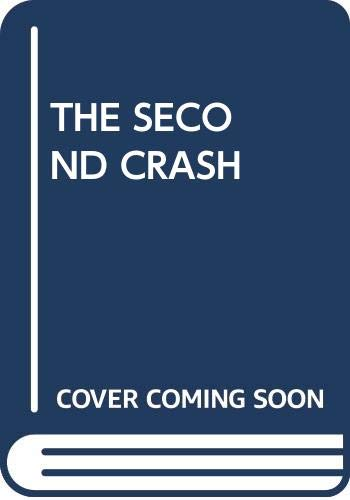 9780345240521: The Second Crash
