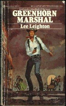 Greenhorn marshal: Lee Leighton
