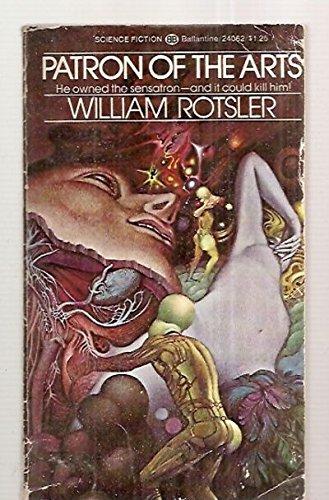 Patron of the Arts: Rotsler, William