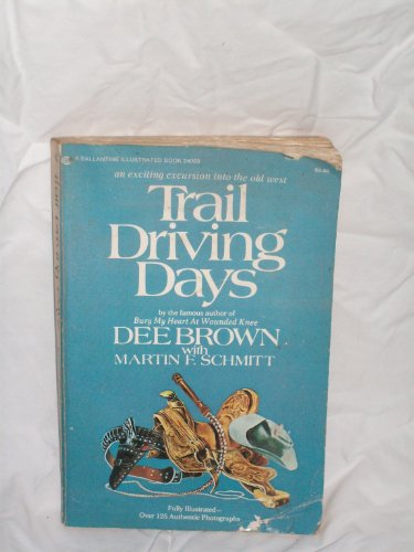 Trail Driving Days: Brown, Dee &