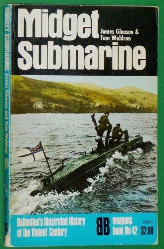 MIDGET SUBMARINE - Ballantine's Illustrated History of the Violent Century Weapons Books #42.:...