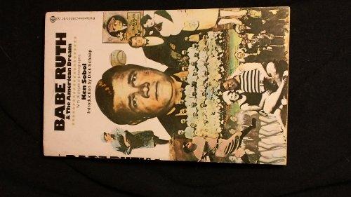 Babe Ruth & the American Dream: Sobol, Ken