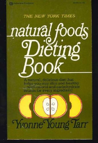 9780345241511: New York Times Natural Foods Dieting Book
