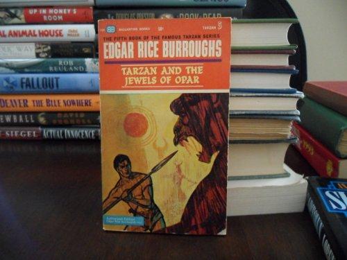 Tarzan and the Jewels of Opar: Burroughs, Edgar Rice