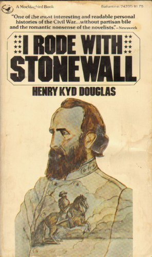 9780345242006: I Rode with Stonewall