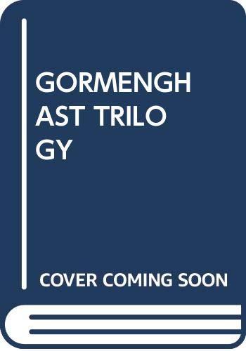 9780345242129: The Gormenghast Trilogy: Titus Groan, Gormenghast, Titus Alone