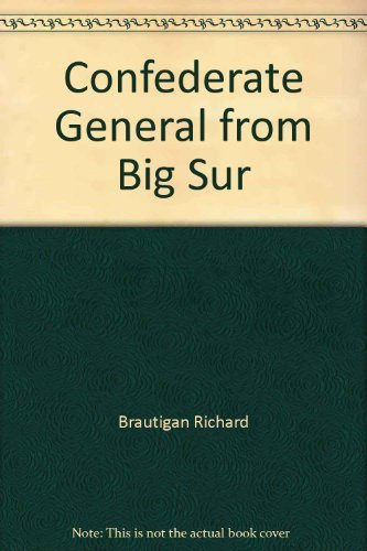 9780345242136: A Confederate General from Big Sur