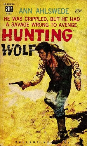 Hunting Wolf: Ahlswede, Ann