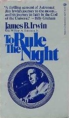 To Rule the Night, the Discovery Voyage: Irwin, James B.