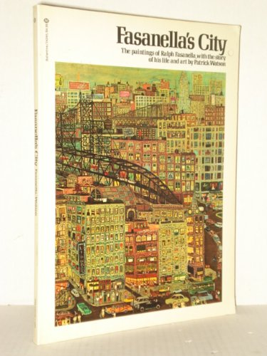 9780345242495: Fasanella's City: The Paintings of Ralph Fasanella with the Story of His Life and Art