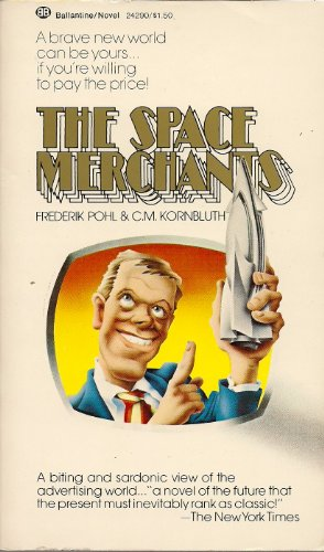 9780345242907: The Space Merchants