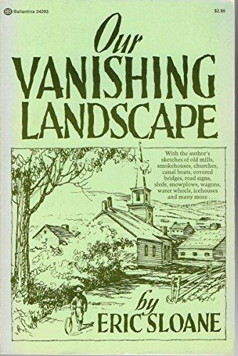 9780345242938: Our Vanishing Landscape