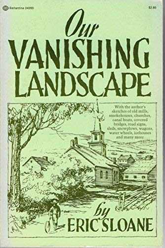 Our Vanishing Landscape (0345242939) by Eric Sloane