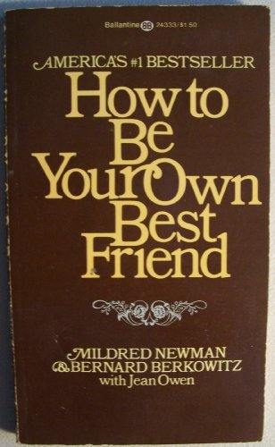 How to Be Your Own Best Friend: Mildred Newman