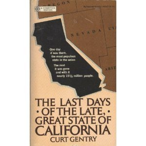 The last days of the late, great: Curt Gentry