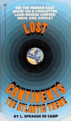Lost Continents: The Atlantis Theme: L. Sprague de