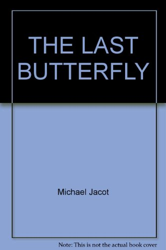 9780345244062: The Last Butterfly