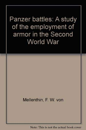 9780345244406: Panzer Battles: A Study of the Employment of Armor in the Second World War