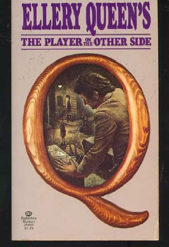 The Player on the Other Side: Ellery Queen