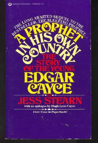 A Prophet in His Own Country: The: Stearn, Jess
