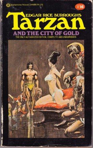 9780345244864: Tarzan and the City of Gold (Tarzan Series #16)