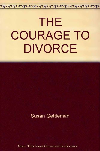 9780345245007: The Courage to Divorce