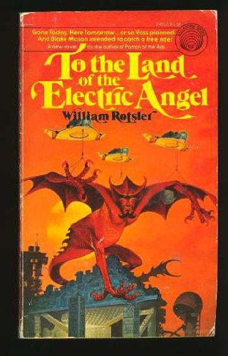To The Land of the Electric Angel: Rotsler, William