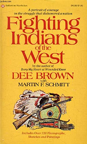 9780345245380: Fighting Indians of the West,