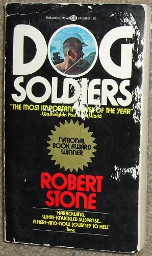 9780345245588: Dog Soldiers