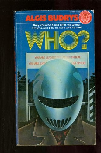 Who? (0345245695) by Algis Budrys
