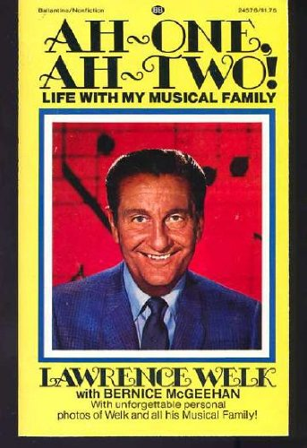 9780345245762: Ah-One, Ah-Two!: Life With My Musical Family
