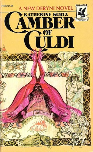 9780345245908: Camber of Culdi (The Legends of Camber of Culdi, Vol. 1) (Chronicles of the Deryni, Vol. IV)