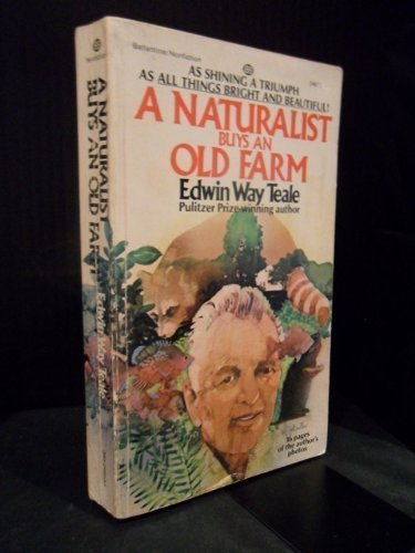9780345246103: A Naturalist Buys an Old Farm