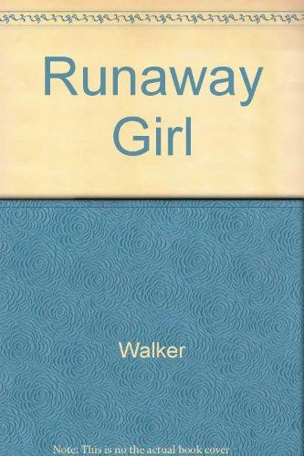 Runaway Girl: Walker, Lucy