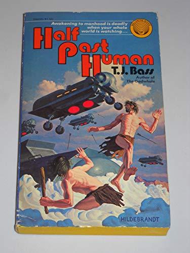 9780345246356: Half Past Human