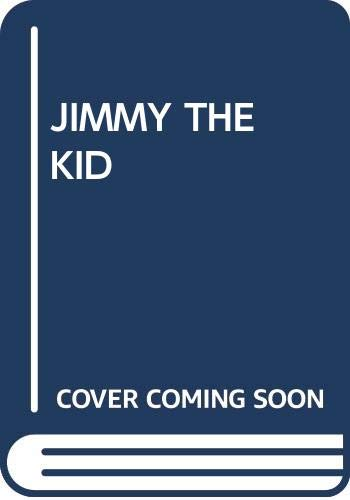 9780345246509: Jimmy the Kid