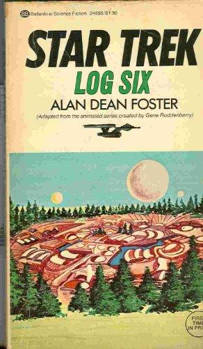 Star Trek Log Six: Alan Dean Foster