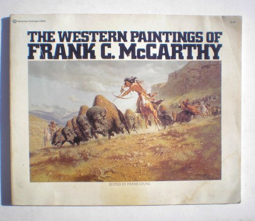 The Western Paintings of Frank C. McCarthy: Storz, Frank
