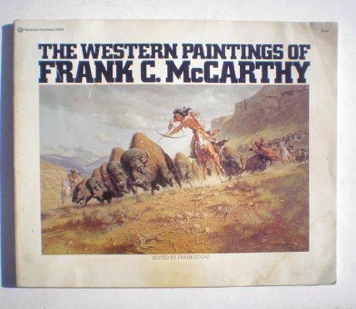 9780345246769: The Western Paintings of Frank C. McCarthy