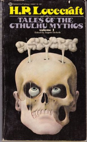Tales of the Cthulhu Mythos Volume I: Lovecraft, H. P.;