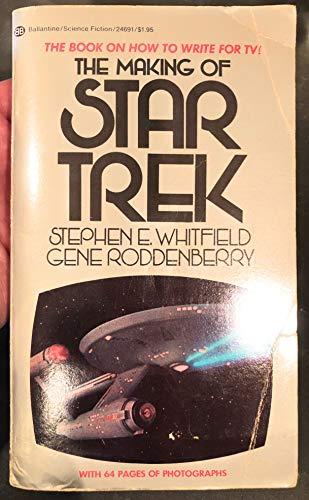 THE MAKING OF STAR TREK: Stephen E. Whitfield;
