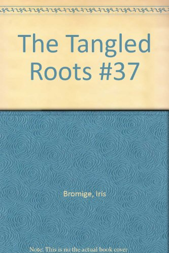 9780345247087: The Tangled Roots (#37)