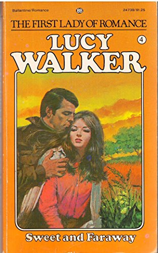 Sweet and Faraway: Walker, Lucy