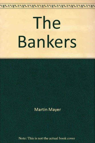 The Bankers: Mayer, Martin