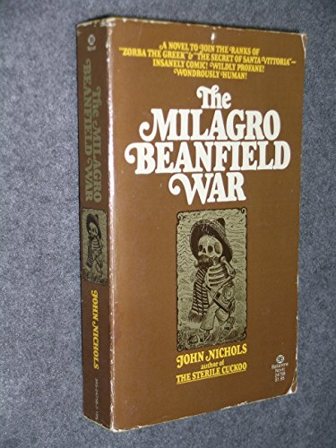 THE MILAGRO BEANFIELD WAR. (0345247582) by John. Nichols