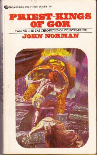 Priest Kings of Gor (Counter-Earth Series, Book 3): Norman, John