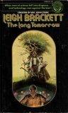 9780345248336: The Long Tomorrow